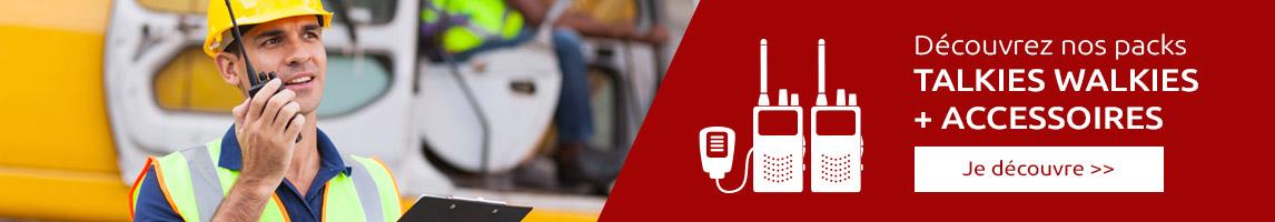 Packs talkies walkies + accessoires