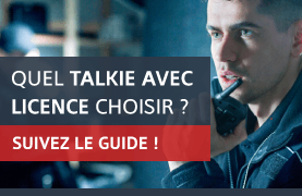 Guide talkie walkie avec licence