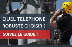 Guide d'achat téléphone incassable