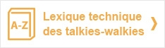 Lexique technique des talkies-walkies
