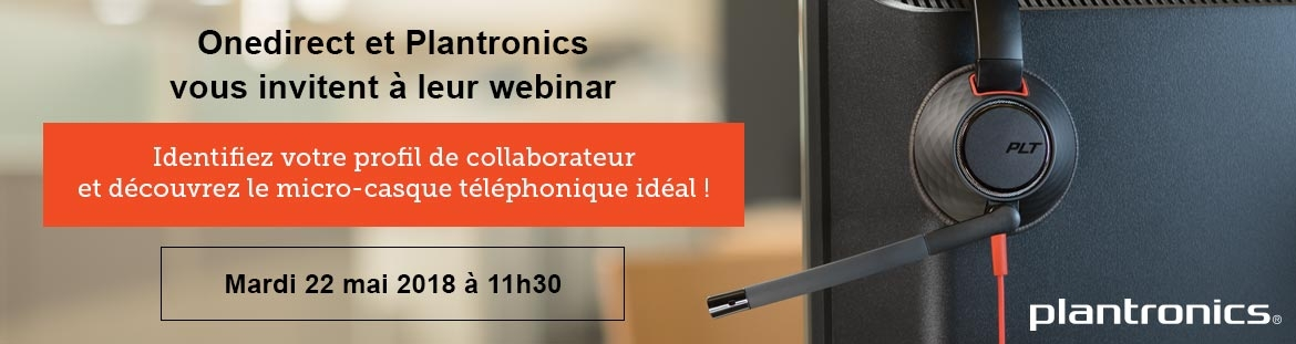 Inscription webinar Onedirect Plantronics