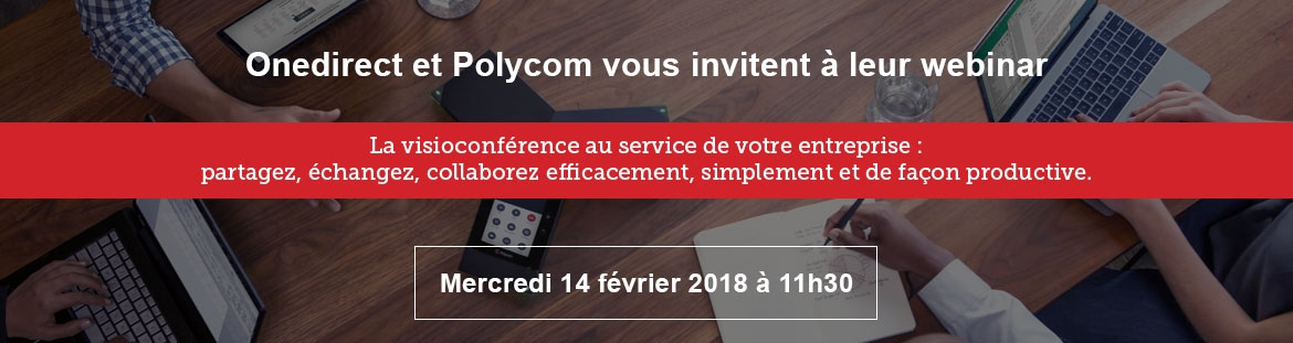 Inscription webinar Onedirect Polycom